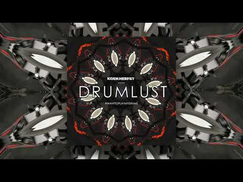 DRUMLUST #WANTTOPLAYMYDRUMS - OUT NOW!